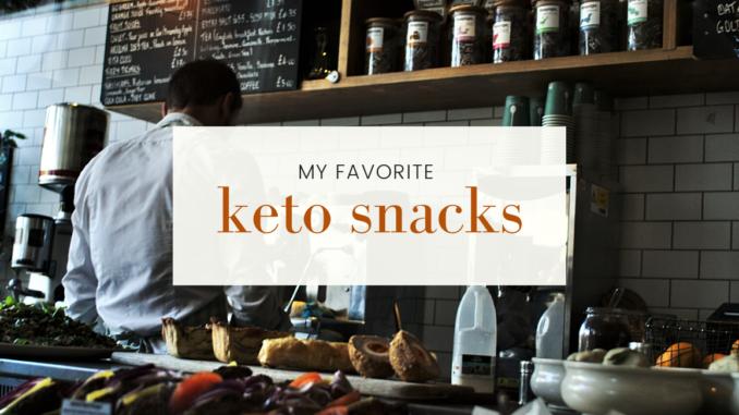 My Favorite Keto Snacks Of 2020